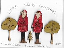 #75 Tall Santas & trees button card