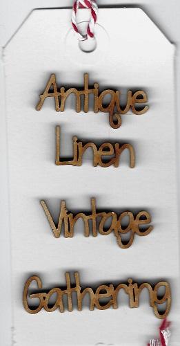 Words.antique,linen,Vintage,gathering