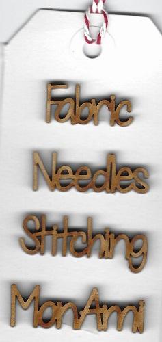 wood words fabric,needles,stitching, mon ami